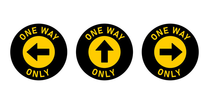 Set of One Way Only Round Floor Marking Adhesive Sticker Icon with Direction Arrow and Text. Vector Image.