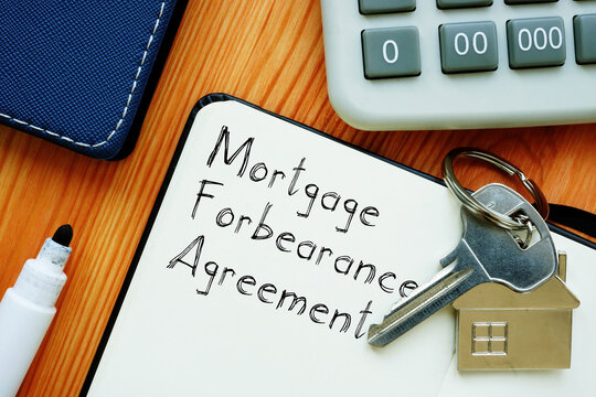 Mortgage Forbearance Agreement is shown on the conceptual business photo