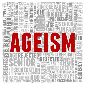 Ageism - elderly age discrimination word cloud isolated on a white background.