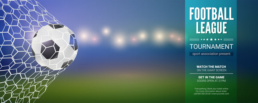 Football banner. Soccer ball hits to net. Blurred soft focus on background. Vector 3d template for tournament, championship, competition
