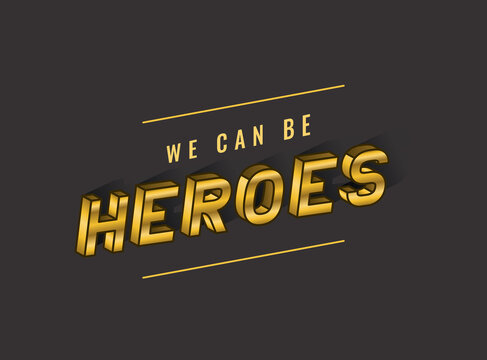 we can be heroes lettering design, typography retro and comic theme Vector illustration