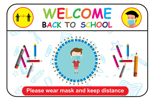 welcome back to school, keep your distance and wear a mask. vector illustration. child cartoon concept