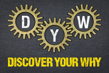 DYW Dicover Your Why
