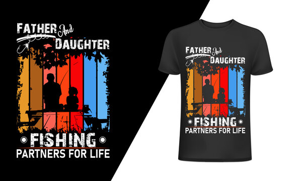 Father and daughter fishing partner for life-Fishing T-Shirt Design, Vintage fishing emblems, Fishing boat, Fishing labels, badges, vector illustration, Poster, Trendy T-shirt,t-shirt and poster.