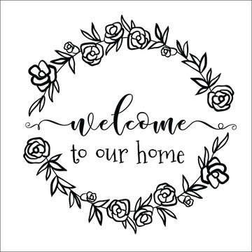 Scetch Welcome To Our Home. Wreath Family Name.
