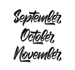 Vector handwritten type lettering of Autumn months. September, October and November.