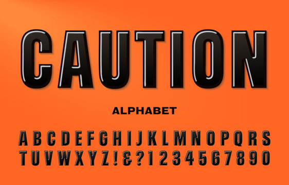 A Black Condensed Sans Serif Alphabet. Caution is a Strong Bold Font that would Work Well on Road Construction Signs or Danger Warning Signs in an Industrial, Factory, or Machine Shop Location.