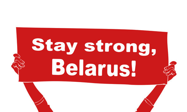 Stay strong, Belarus! red banner hands holding on white background. Protest after presidential elections 2020 in Belarus. Hand drawn vector illustration