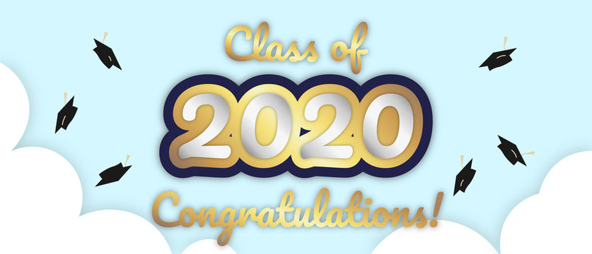 """""""Class of 2020, Congratulations!"""" banner, big bold stroke style text in sky with clouds, mortarboard graduation caps being thrown in the air. Vector Illustration."""