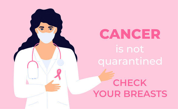 National Breast Cancer Awareness Month. A doctor in a protective mask advises to be examined during quarantine