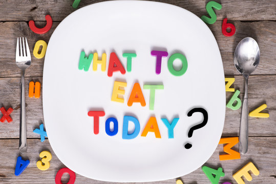 What to eat today question in a plate