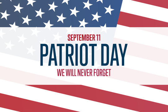 Patriot Day. September 11. Template for background, banner, card, poster with text inscription. Vector EPS10 illustration.