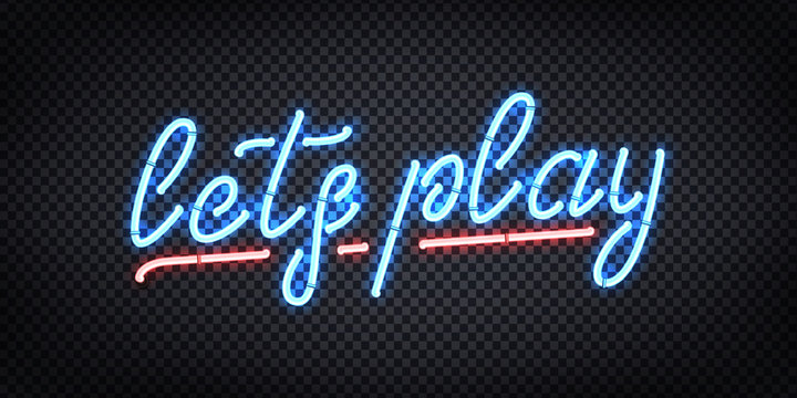 Vector realistic isolated neon sign of Lets Play logo for template decoration and covering on the transparent background. Concept of gaming.