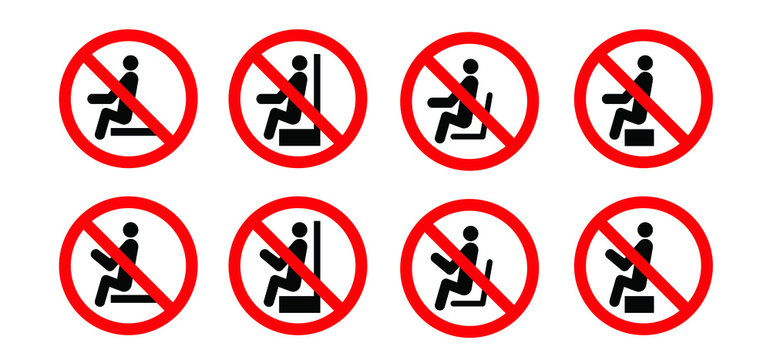 Stop to sit Don't sit here icon Do not seat area Vector seating zone warning signs Forbid or forbidden seating down icons Keep distance Social distancing covid-19 Stop novel Coronavirus Metre feet