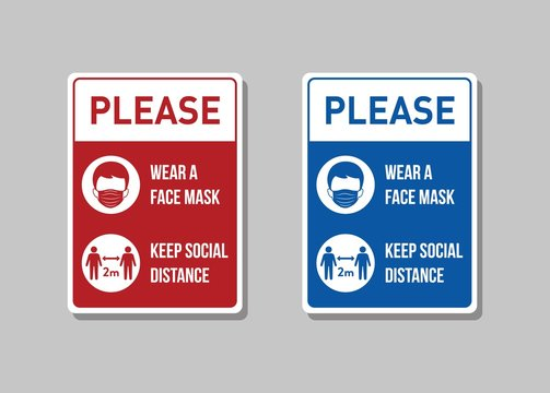 Please wear face mask and keep social distance. Notice board. Wall warning sign for public place. Covid-19 infection spreading prevention information. Coronovirus protective.
