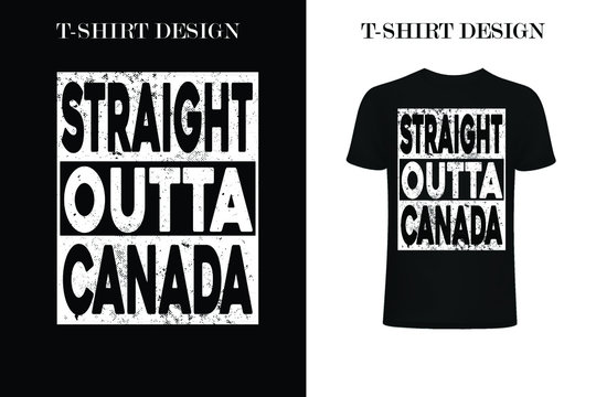 Straight Outta Canada t-shirt