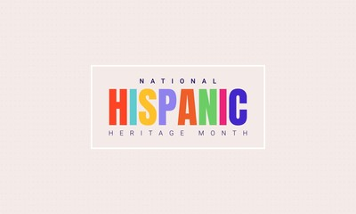 Fototapeta National Hispanic Heritage Month horizontal banner template with colorful text in a frame. Influence of Latin American heritage on a world culture obraz