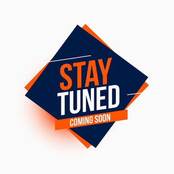 stay tuned coming soon modern style background design