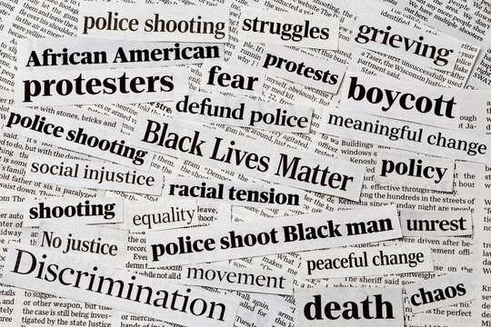 Black lives matter protests newspaper headlines. Concept of racism, inequality, social reform and justice