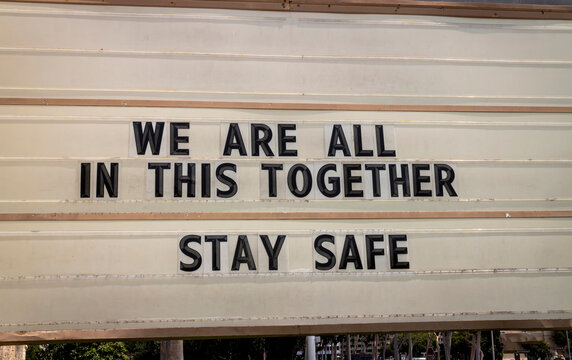 Covid-19 related sign stating We Are All In This Together - Stay Safe
