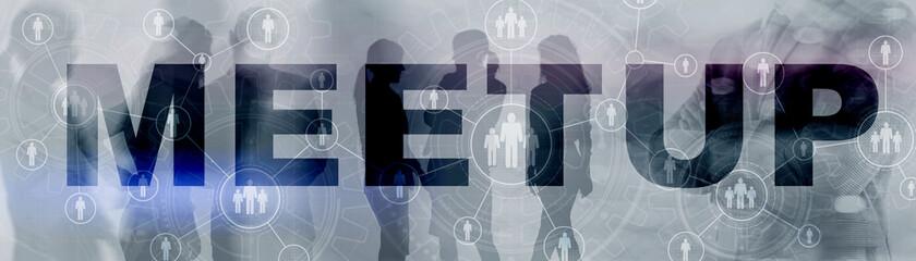 Meeting Meetup Organization Business Finance concept 2021.