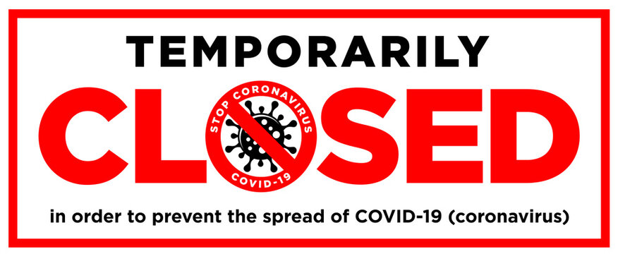 Information warning sign Office is temporarily closed by the coronavirus quarantine measures in public places. Limitation and caution COVID-19. Illustration, vector
