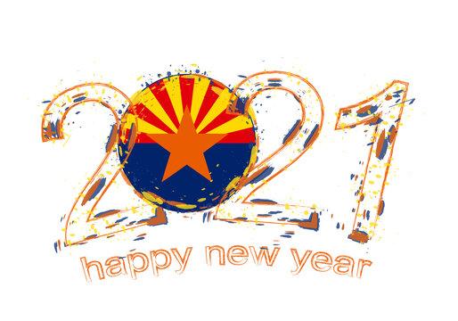Happy New 2021 Year with flag of Arizona.