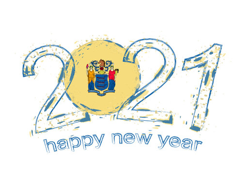 Happy New 2021 Year with flag of New Jersey.