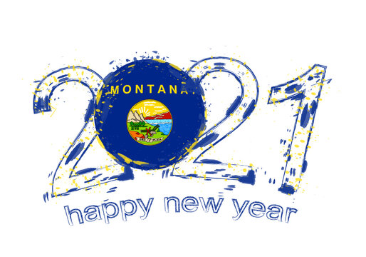 Happy New 2021 Year with flag of Montana.