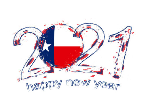 Happy New 2021 Year with flag of Texas.