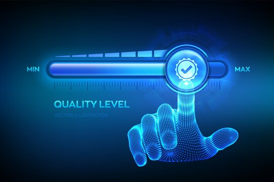 Quality levels growth. Wireframe hand is pulling up to the maximum position progress bar with the quality icon. Quality improvement assurance certification service concept. Vector illustration.