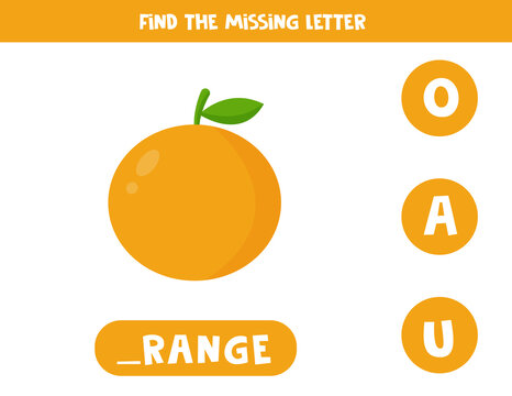 Find missing letter and write it down. Cute cartoon orange fruit.