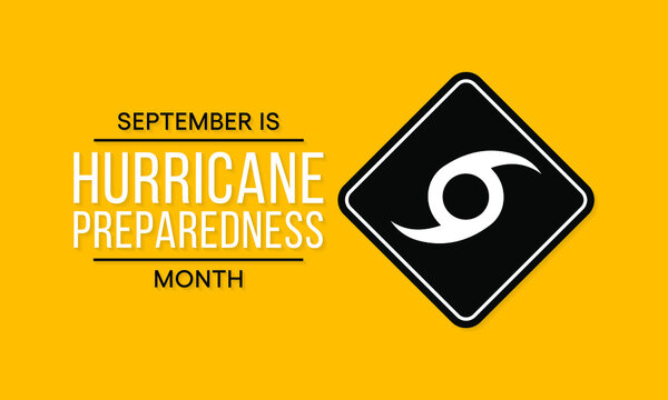 Vector illustration on the theme of National Hurricane preparedness month observed each year during the month of September.