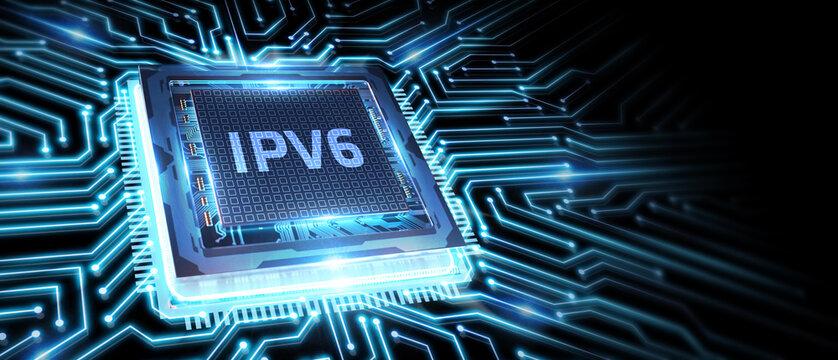 Business, Technology, Internet and network concept. IPV6 abbreviation.Modern technology concept.