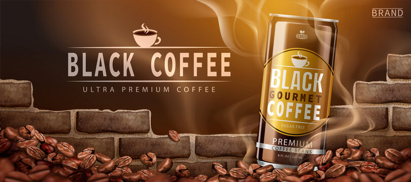 Premium canned black coffee ad