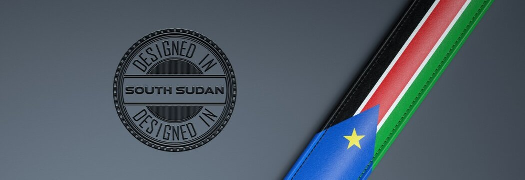 Designed in South Sudan stamp & South Sudanese flag.