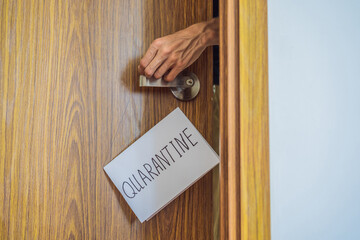 Coronavirus covid-19 quarantine sign at Front door, quarantine sign at home