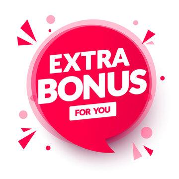 Vector Illustration Red Extra Bonus For You Speech Bubble.