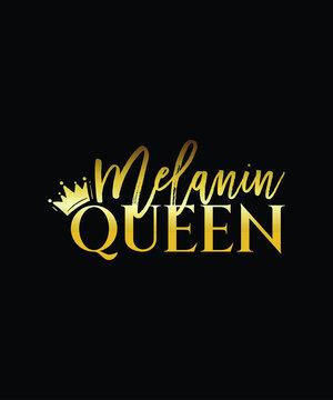 Melanin Queen - queen crown vector - Melanin Gold Typography design