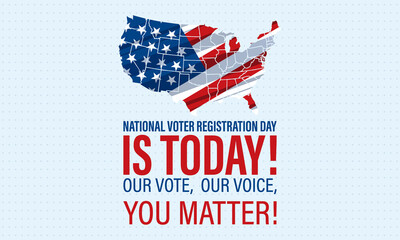 National Voter Registration Day. Celebrate this National Day on the fourth Tuesday in September. Poster, card, banner, background design.