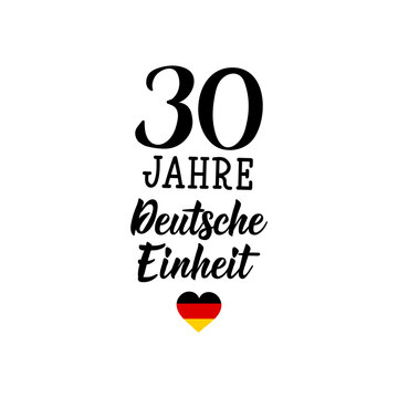 Text in German: 30 years of German unity. Vector illustration. Design concept banner, card. Lettering.