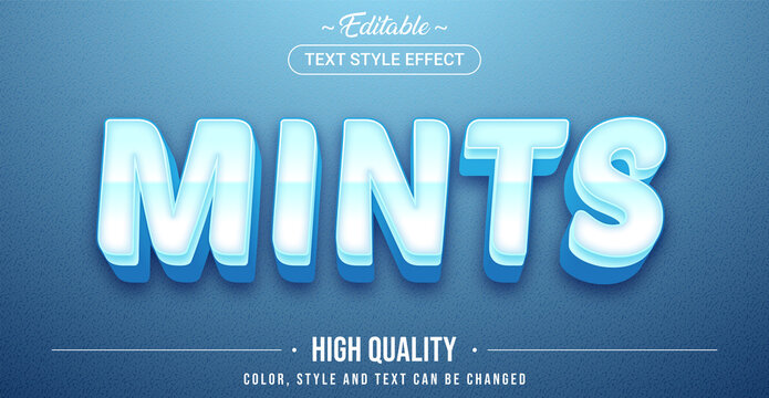 Editable text style effect - Mints theme style.