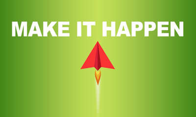 Red paper plane with business message Make it happen