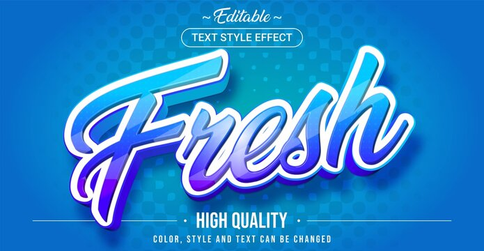 Editable text style effect - Fresh theme style.