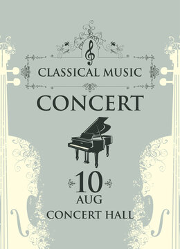 Poster for a concert of classical music in vintage style. Vector advertising placard, banner, flyer, invitation or ticket with grand piano and abstract violins on the grey background