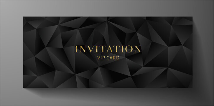 Premium invite VIP card template with black polygon background. Deluxe geometric poly pattern (triangle texture). Rich holiday design useful for invitation event, luxury gift certificate, voucher