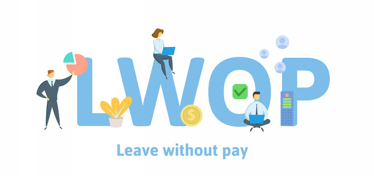LWOP, Leave Without Pay. Concept with keywords, people and icons. Flat vector illustration. Isolated on white.
