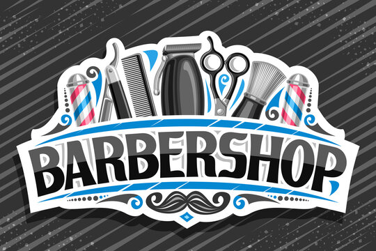 Vector logo for Barbershop, white decorative sign board with professional beauty accessories, unique letters for black word barbershop, vintage signage for barber shop parlor with hipster mustache.