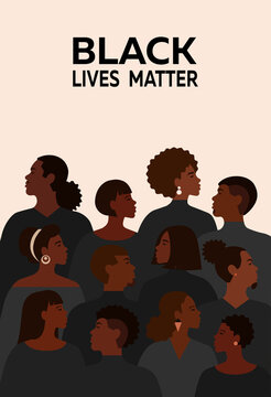 Movement of Black Lives Matter for freedom and equality. Poster of different african people they are together.