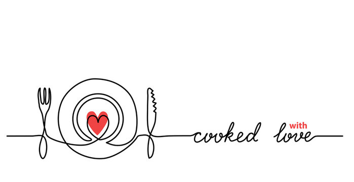 Plate, fork, knife, heart minimalist vector web banner, background. One continuous line drawing with text Cooked with love.
